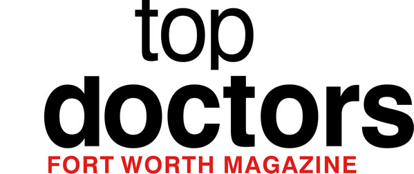 Top Doctors Fort Worth Magazine