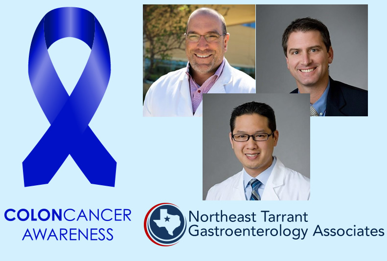 Colon Cancer Awareness Month Tarrant GI Doctors